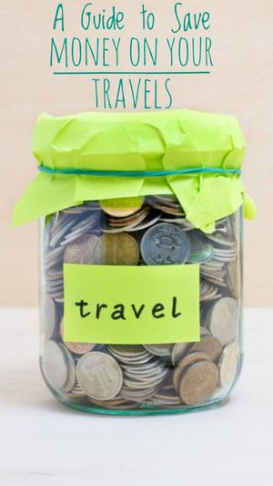 A Guide to Save Money While Travelling
