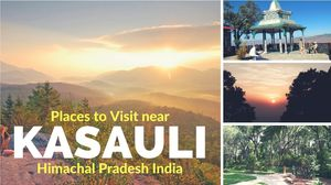 Top 5 Places to visit in Kasauli