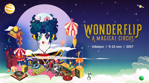 India's first immersive performing arts and music festival, 'WONDERFLIP' - A Magical Circus'