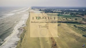 Travel - Before you run out of Time