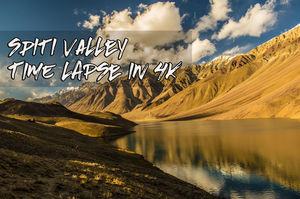 thumbnail of This Epic Spiti Valley Time Lapse Video Will Definitely Bound You to Visit There Once in Lifetime