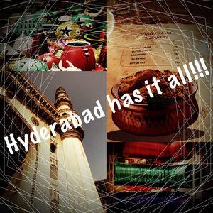 Hyderabad Has It All!!!