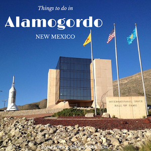 Things to do in Alamogordo, New Mexico
