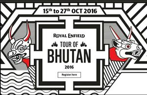 The Preparation And Excitement For The Royal Enfield Tour Of Bhutan 2016!