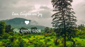 A secret farm getaway that's 60 minutes from Mumbai: The Roots Farm Review - MunniOfAllTrades.com