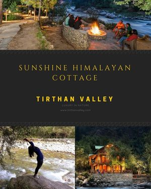 Sunshine Himalayan Cottage - Tirthan,  Great Himalayan National Park