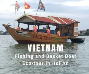Fishing and Basket Boat Eco-tour in Hoi An | Vietnam | Can Travel Will Travel