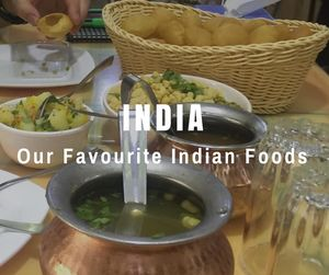 Our Favourite Indian Foods | India | Can Travel Will Travel