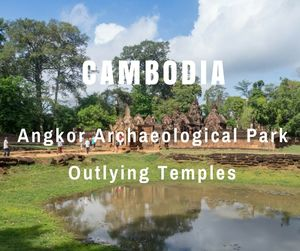 Angkor Archaeological Park Outlying Temples | Cambodia | Can Travel Will Travel