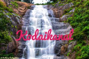 Weekend in Kodaikanal #southindiaitinerary