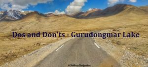Dos and Don'ts of Planning a Trip to Gurudongmar Lake (North Sikkim) #notontripoto