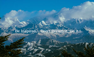 Be Inspired… Don't Dream it, Do it !