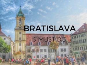 5 must do in Bratislava