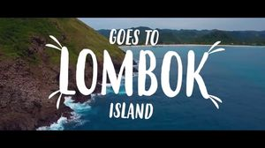 Goes to Lombok