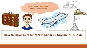 Part 1: Travel Europe in ₹ 1 Lakh - Flight Booking (₹ 30,000)