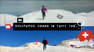 Bollywood Drama in Swiss Sun !