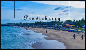 Here's why you should ditch Goa and VISIT PONDICHERRY