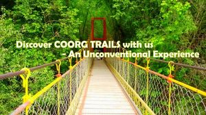 Discover COORG TRAILS with us - An Unconventional Experience