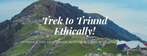 9 Ways You Should Not Conduct Yourself - Triund Trek