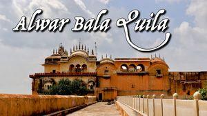 Alwar Bala Quila