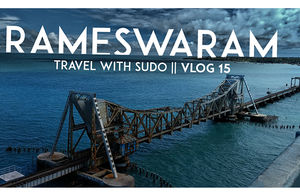 Trip to The land of Lord Rama - Rameshwaram and The Ghost Town - Dhanushkodi