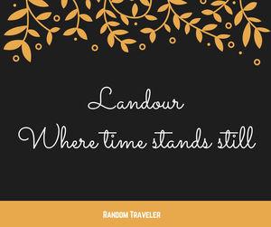 Landour - Where time stand still...