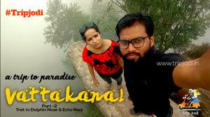 A trip to paradise - Vattakanal Part -2