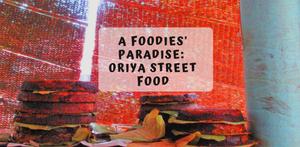 7 Best Street Foods Under Rs 100 In Bhubaneswar, Orissa#streetfoodindia