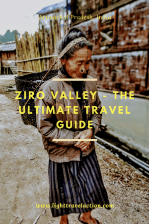 Ziro Valley - the Tattooed tribe of Arunachal Pradesh