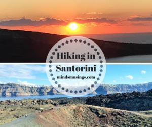 Hiking in Santorini, Greece- 4 Must Do Scenic Santorini Walks | Mind's Musings