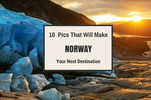 10 Pictures That Will Make Sure That Norway Is Your Next Destination