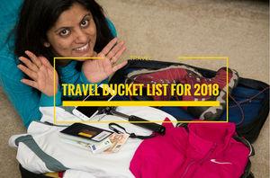 TRAVEL BUCKET LIST FOR 2018