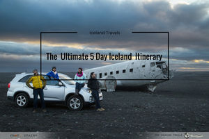 The  Ultimate 5 Day Iceland  Itinerary