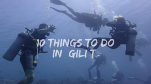 10 things to do in Gili Trawangan, Indonesia