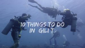 10 things to do in Gili Trawangan, Indonesia