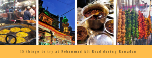 15 Mouthwatering things to try at Mohammed Ali Road during Ramadan!