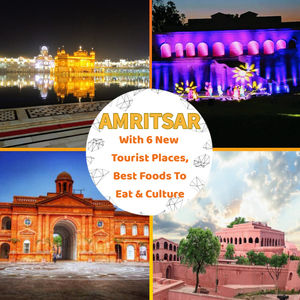 Sightseeing Itinerary With 6 New Places To Visit In Amritsar, India.