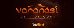 Varanasi – City of Gods