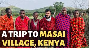A trip to Masai Tribe Village, Kenya