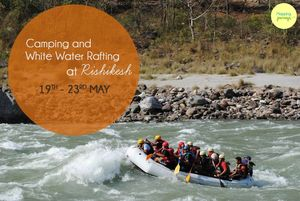 White Water Rafting @ Rishikesh-19th - 23rd May 15