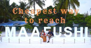 #5 Cheapest way to reach Maafushi