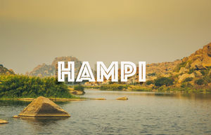 Weekend getaway to Hampi, A UNESCO world heritage site.