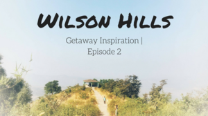 Wilson Hills | Getaway Inspiration