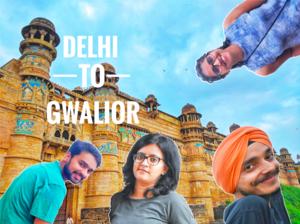 Delhi - Gwalior - Agra | Part 1 - A day in Gwalior | Gwalior Fort and Gurudwara Data Bandi Chhorh