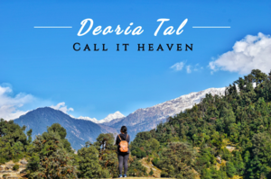 Visiting Chopta - Part 2 | Trek to Deoria Tal | Call it heaven