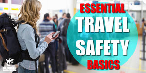 Travel Safety Tips Everyone should know