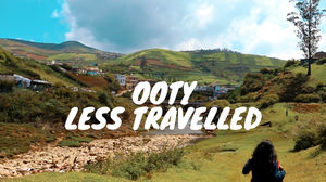 OOTY - Travel DIFFERENTLY | Part 1