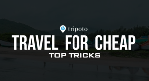 Travel For Cheap - Top Tricks