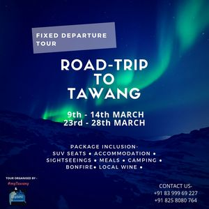 Are you ready for Tawang?