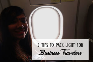 5 Tips to Pack Light For Business Travelers
